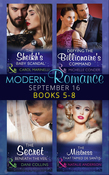 Modern Romance September 2016 Books 5-8: The Sheikh's Baby Scandal / Defying the Billionaire's Command / The Secret Beneath the Veil / The Mistress That Tamed De Santis (Mills & Boon e-Book Collections) (One Night With Consequences, Book 23)