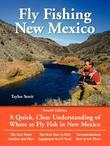 Fly Fishing New Mexico: A Quick, Clear Understanding of Where to Fly Fish in New Mexico