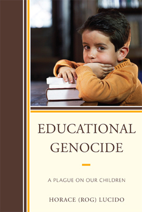 Educational Genocide: A Plague on Our Children