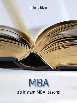 MBA: Think, Perform and Earn Like a Top Business School Graduate