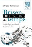 Briser la dictature du temps