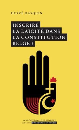 Inscrire la laïcité dans la Constitution belge ?