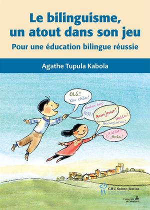 Le bilinguisme, un atout dans son jeu