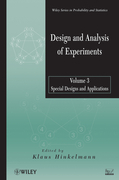 Design and Analysis of Experiments, Special Designs and Applications
