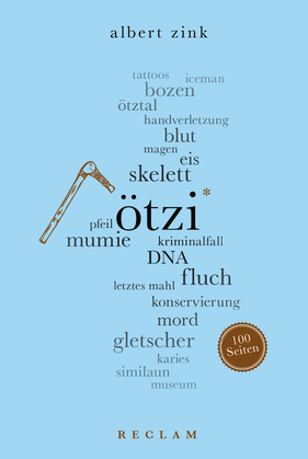 Ötzi. 100 Seiten