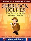 Sherlock Holmes re-told for children / adapté pour les jeunes lecteurs - The Six Napoleons / Les Six Napoléons