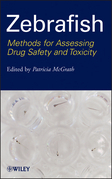 Zebrafish: Methods for Assessing Drug Safety and Toxicity