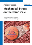 Mechanical Stress on the Nanoscale: Simulation, Material Systems and Characterization Techniques