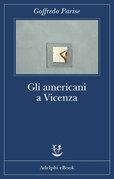 Gli americani a Vicenza