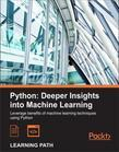 Python: Deeper Insights into Machine Learning