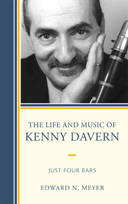 The Life and Music of Kenny Davern: Just Four Bars
