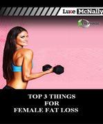 Top 3 Tips for Female Fat Loss: A guide to get women started on their fat loss journey