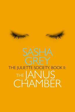 The Juliette Society, Book II: The Janus Chamber