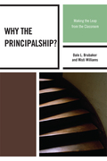Why the Principalship?: Making the Leap from the Classroom