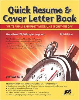 The Quick Resume & Cover Letter Book