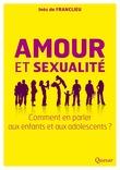 Amour et sexualité, comment en parler aux enfants et aux adolescents