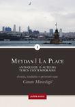 Meydan – la place