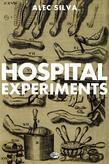 Hospital Experiments