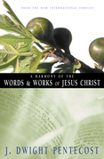 A Harmony of the Words and Works of Jesus Christ