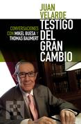 Juan Velarde. Testigo del gran cambio