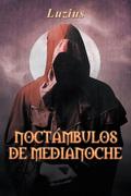 Noctmbulos De Medianoche