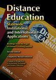 Distance Education: Statewide, Institutional, and International Applications of Distance Education, 2nd Edition