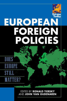 European Foreign Policies: Does Europe Still Matter?