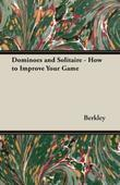 Dominoes and Solitaire - How to Improve Your Game