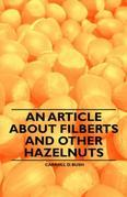 An Article about Filberts and Other Hazelnuts
