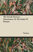 The Occult Sciences - Oniromancy or the Study of Dreams