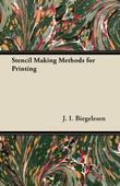 Stencil Making Methods for Printing
