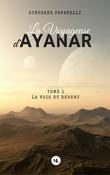 La Voyageuse d'Ayanar, tome 1