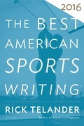 The Best American Sports Writing 2016