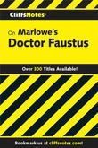 CliffsNotes on Marlowe's Doctor Faustus