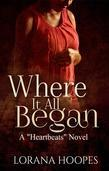 "Where It All Began: A ""Heartbeats"" Novel"