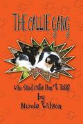 The Callie Gang: Who Said Cats Don't Talk?