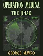 Operation Medina: The Jihad