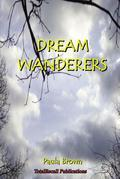Dream Wanderers™ The Escape