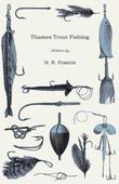 Thames Trout Fishing