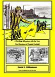 Bess of the Bees: A Thrilling Adventure with the Very First Female Football Heroines