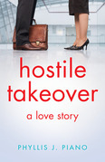 Hostile Takeover: A Love Story
