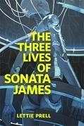 The Three Lives of Sonata James