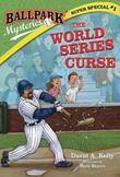 Ballpark Mysteries Super Special #1: The World Series Curse