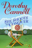 She Shoots to Conquer: An Ellie Haskell Mystery
