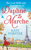 The Last Will And Testament Of Daphné Le Marche