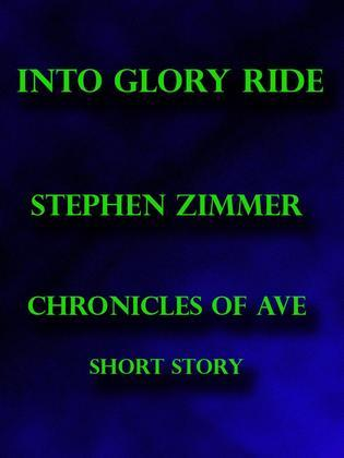 Into Glory Ride