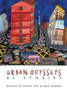 Urban Odysseys: KL Stories
