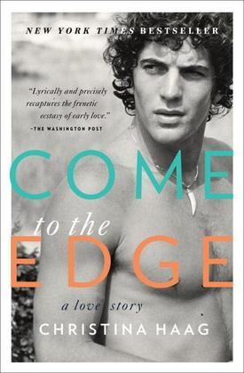 Come to the Edge: A Memoir
