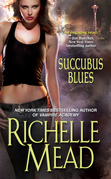 Richelle Mead - Succubus Blues