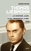 Thomas Liebmann, les derniers jours du Yul Brynner de la RDA